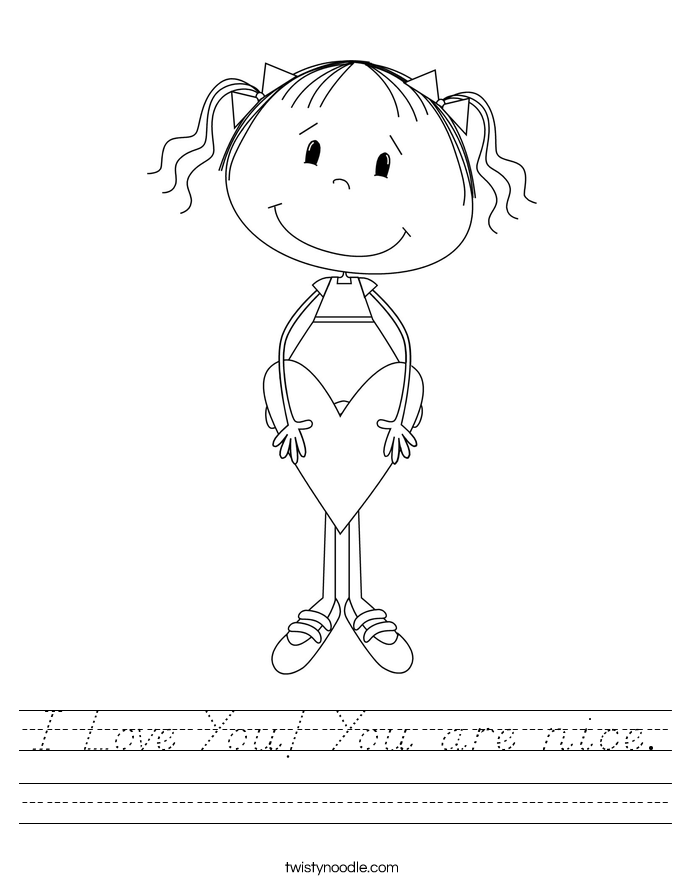I Love You! You are nice. Worksheet