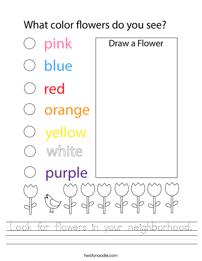 Look for flowers in your neighborhood. Worksheet
