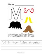 M is for Moustache Handwriting Sheet