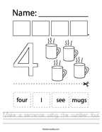 Make a sentence using the number four Handwriting Sheet