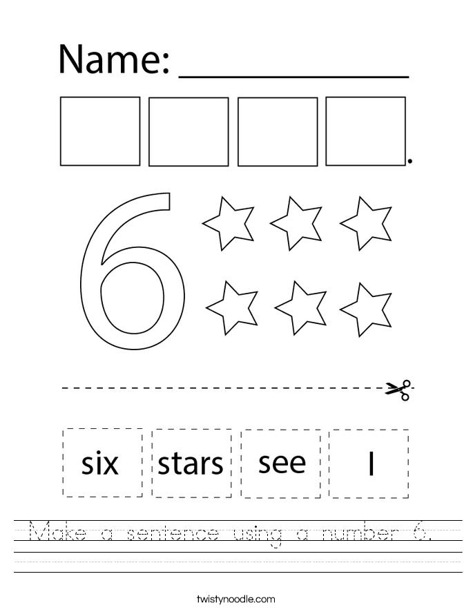 Make a sentence using a number 6.  Worksheet