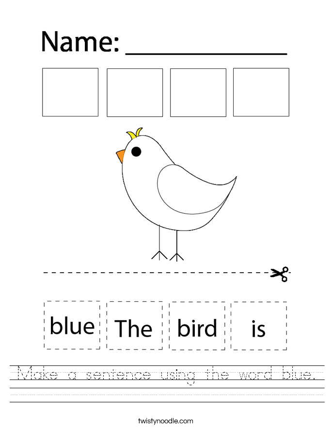 Make a sentence using the word blue. Worksheet