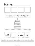 Make a sentence using the word cake Handwriting Sheet