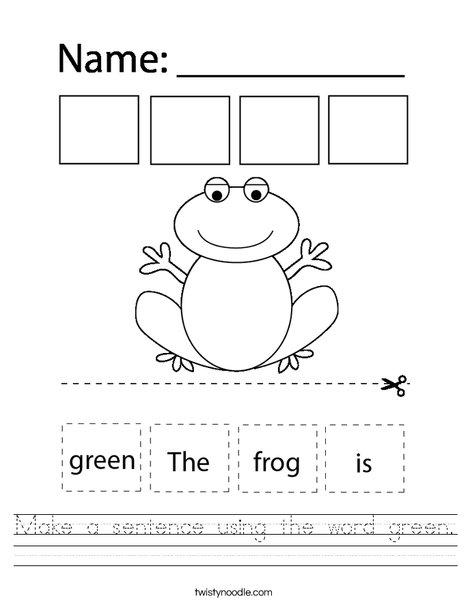 Make a sentence using the word green. Worksheet