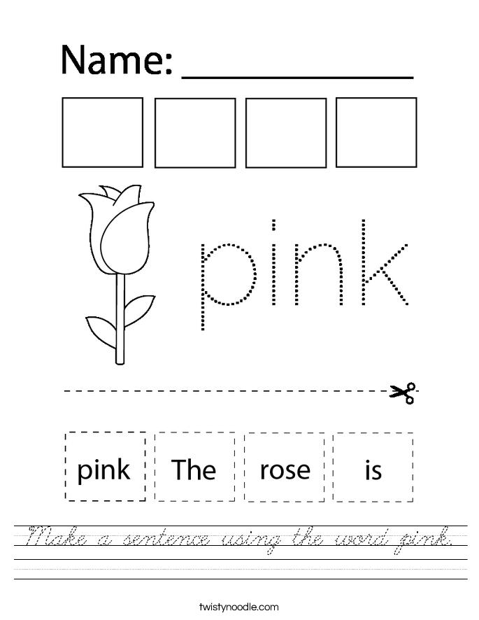 Make a sentence using the word pink. Worksheet