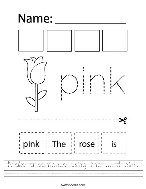 Make a sentence using the word pink. Worksheet
