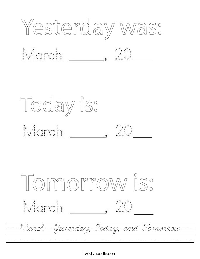 March- Yesterday, Today, and Tomorrow Worksheet