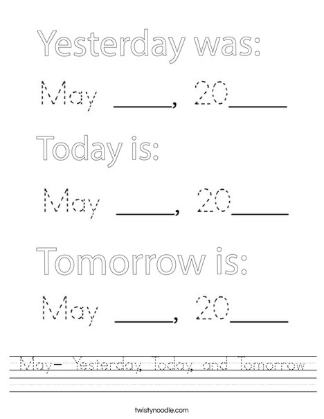 May- Yesterday, Today, and Tomorrow Worksheet
