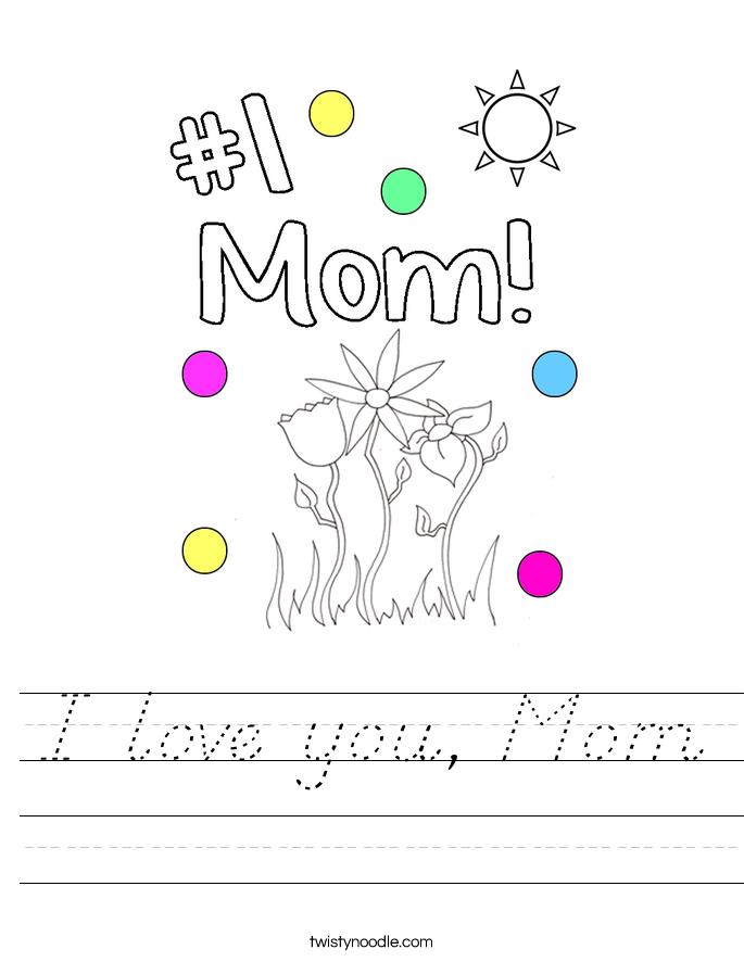 I love you, Mom Worksheet