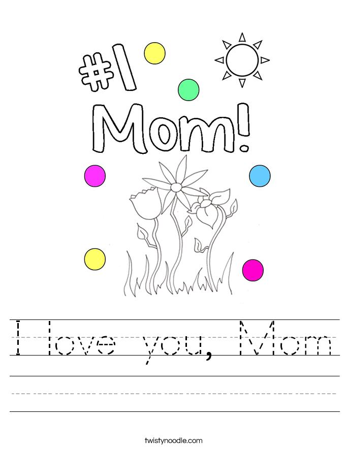 Love Mom Worksheet Twisty Noodle