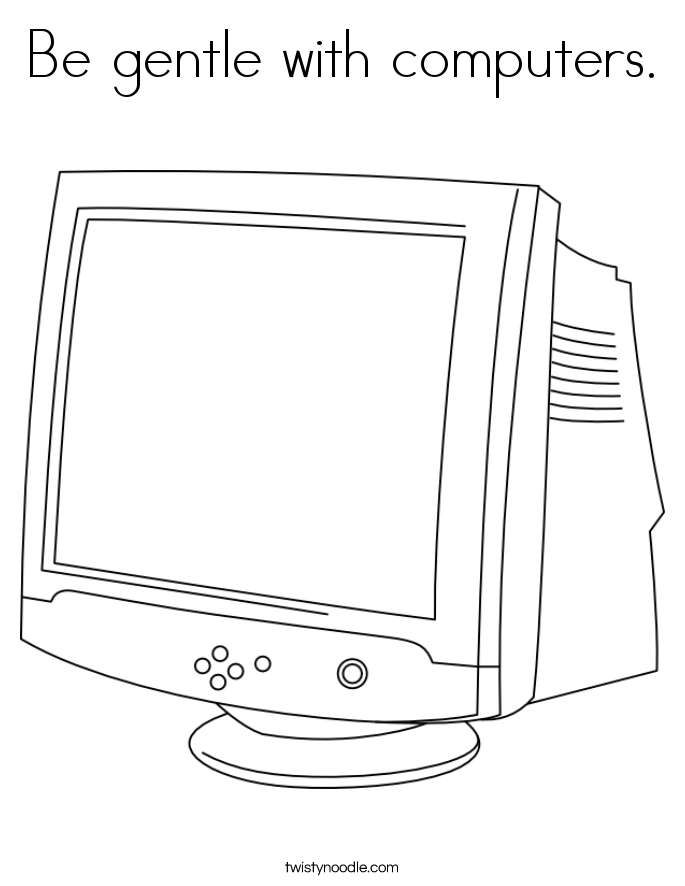 Be gentle with computers. Coloring Page