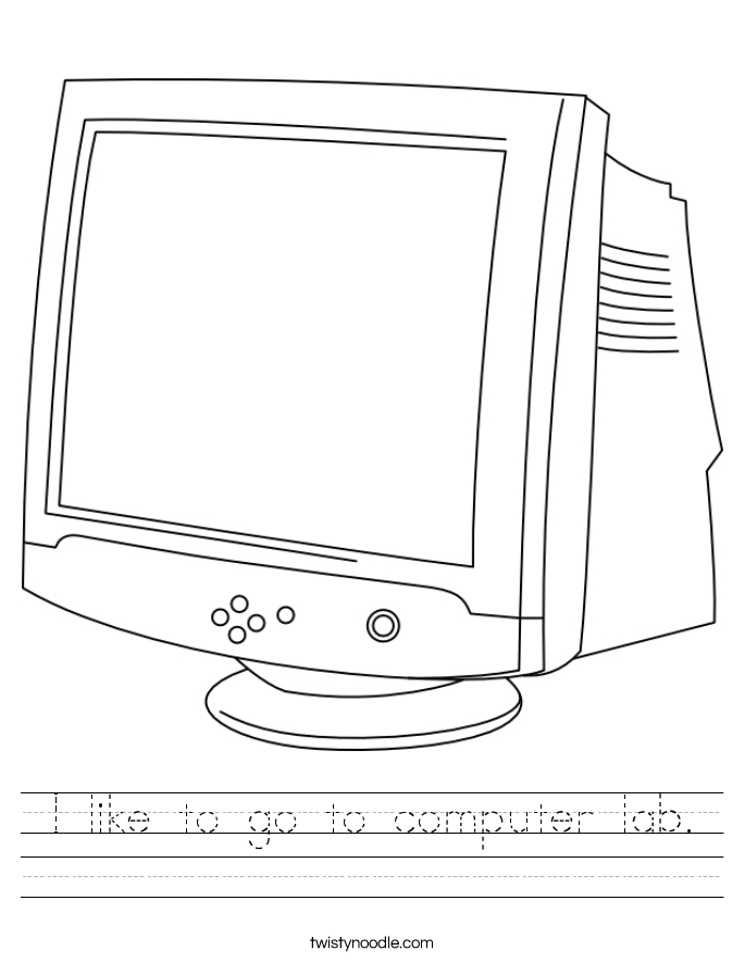 I like to go to computer lab. Worksheet