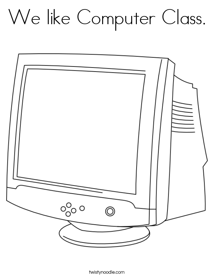 We like Computer Class. Coloring Page