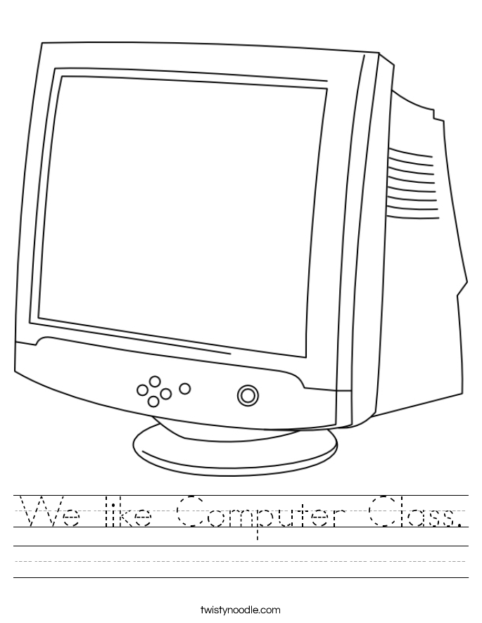 We like Computer Class. Worksheet