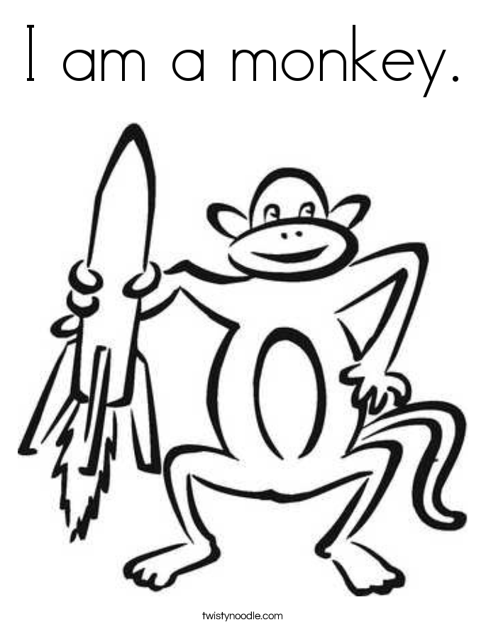 I Am A Monkey. Coloring Page.
