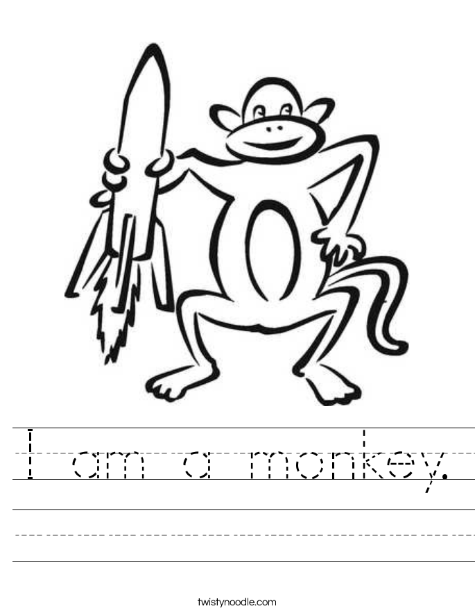 I am a monkey. Worksheet