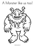A Monster like us too!Coloring Page