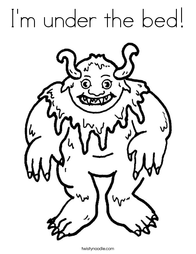 Im under the bed Coloring Page Twisty Noodle