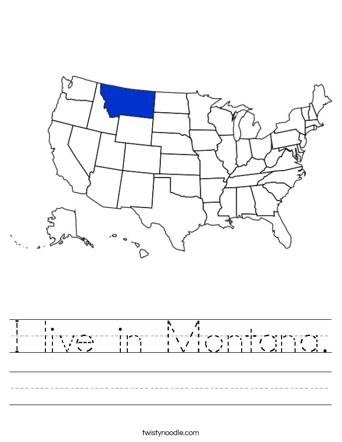 I live in Montana. Worksheet