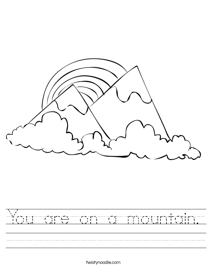You are on a mountain. Worksheet