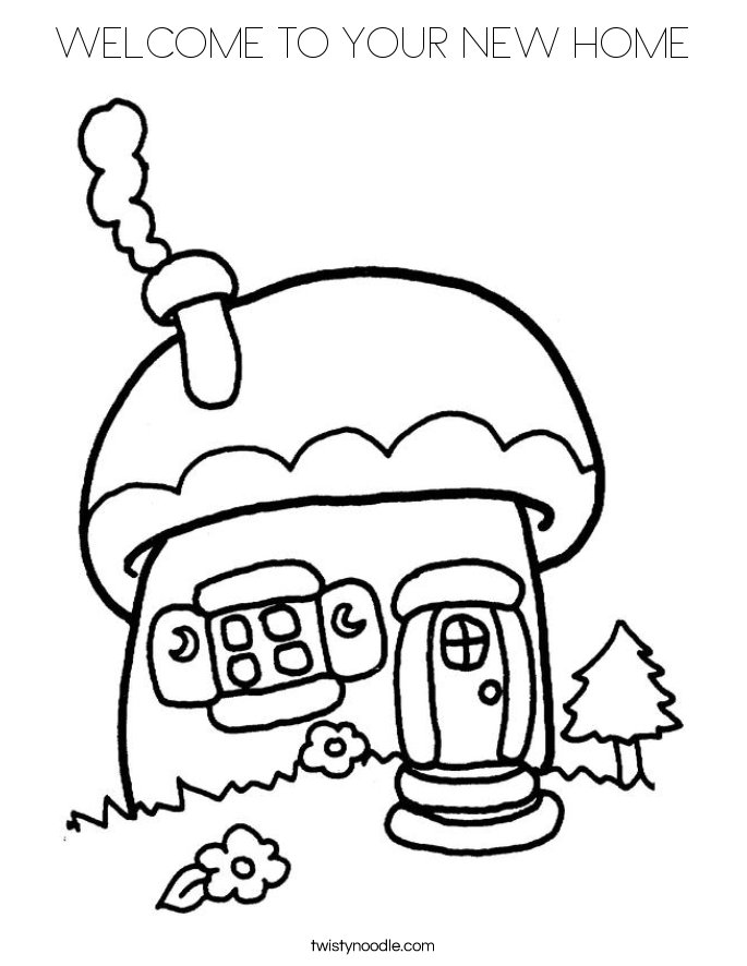 welcome to your new home coloring page - Welcome Home Coloring Pages