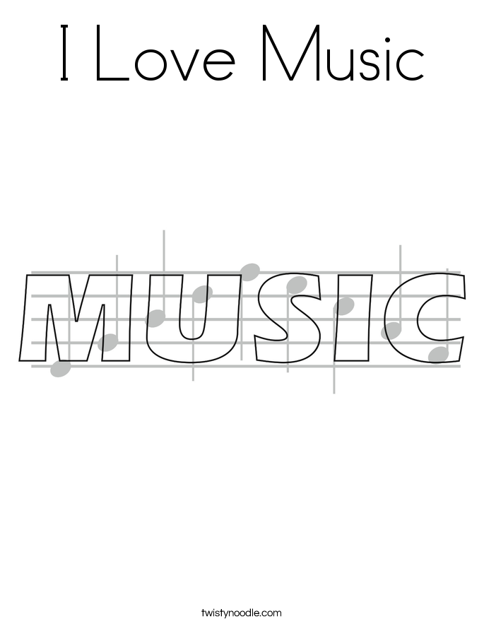i love music coloring page - Music Coloring Pages