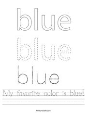 My favorite color is blue Handwriting Sheet