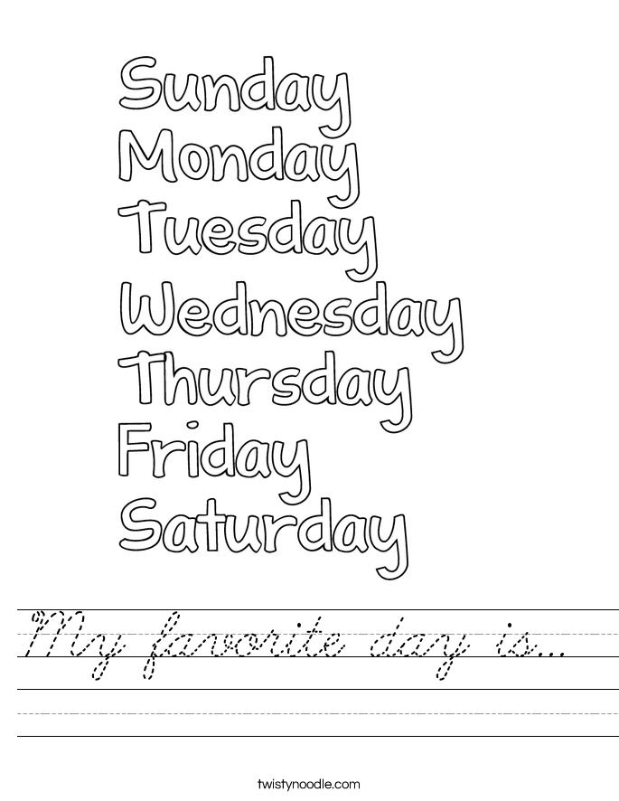 My favorite day is...  Worksheet