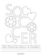 My Favorite Sport is Soccer Handwriting Sheet