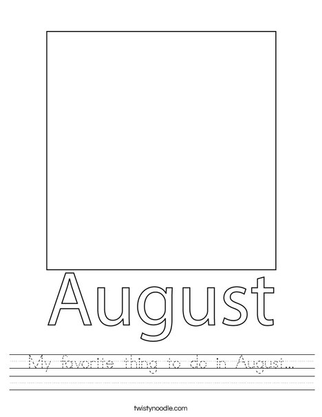 My favorite thing to do in August... Worksheet
