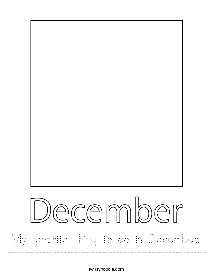 My favorite thing to do in December... Worksheet