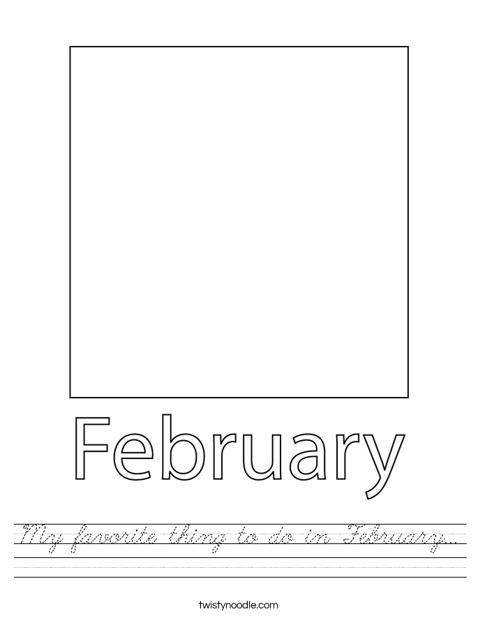 My favorite thing to do in February... Worksheet