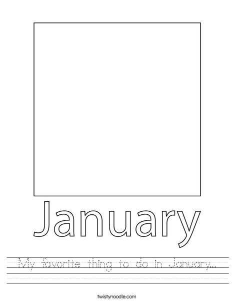 My favorite thing to do in January... Worksheet
