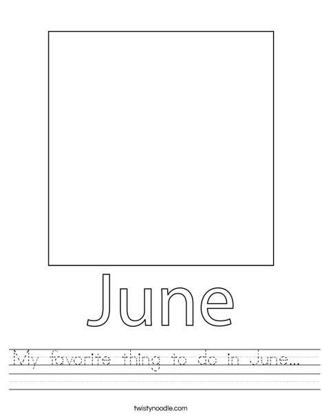 My favorite thing to do in June... Worksheet