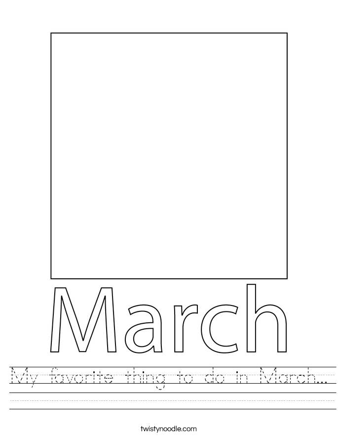 My favorite thing to do in March... Worksheet