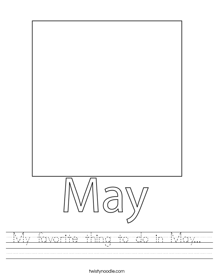 My favorite thing to do in May... Worksheet