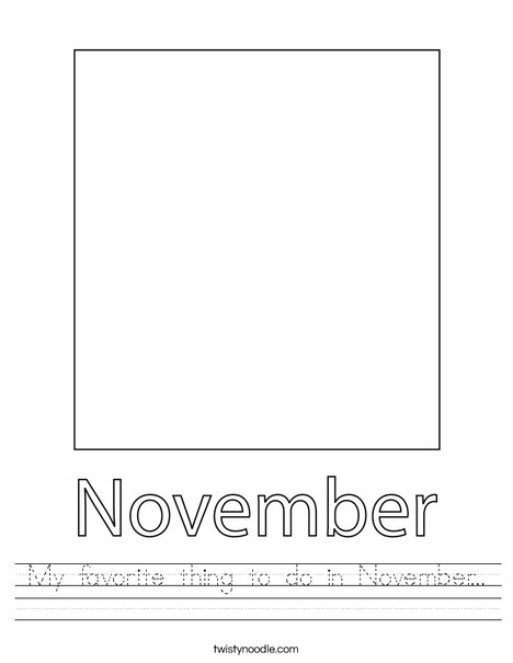 My favorite thing to do in November... Worksheet