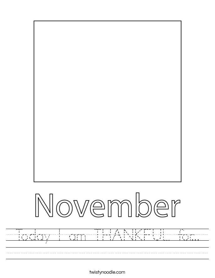 Today I am THANKFUL for... Worksheet
