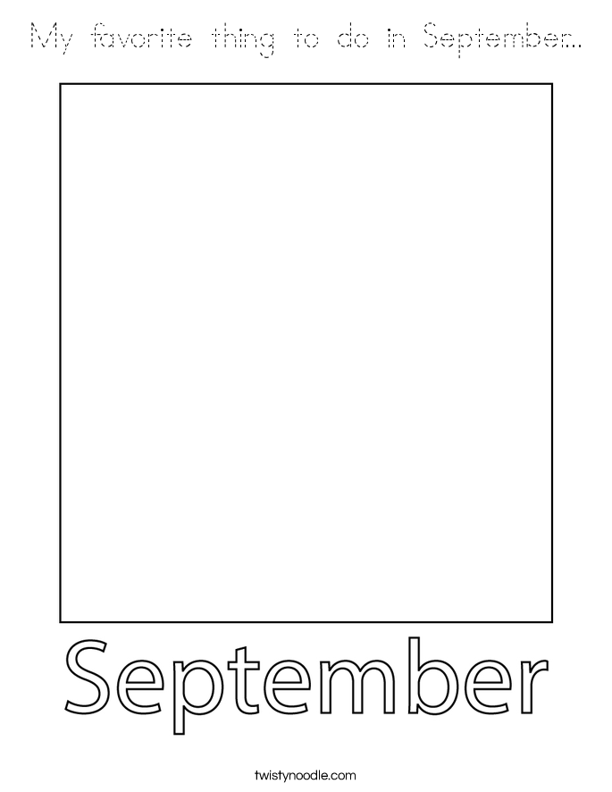 My favorite thing to do in September... Coloring Page
