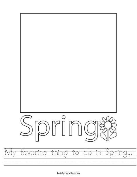My favorite thing to do in Spring... Worksheet