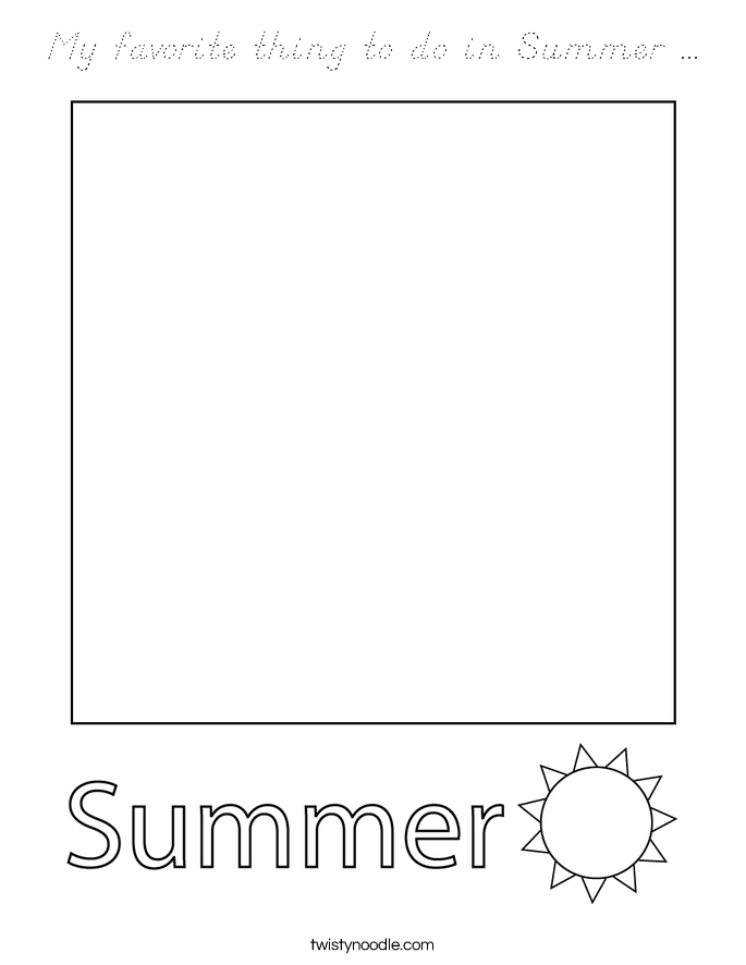 My favorite thing to do in Summer ... Coloring Page