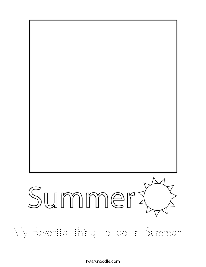My favorite thing to do in Summer ... Worksheet