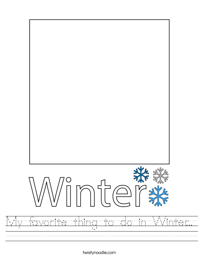 My favorite thing to do in Winter... Worksheet