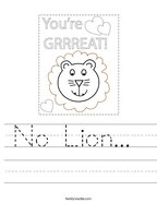 No Lion  Handwriting Sheet