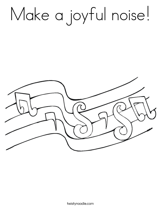 Make a joyful noise! Coloring Page