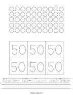Number 50- Count and Trace Handwriting Sheet