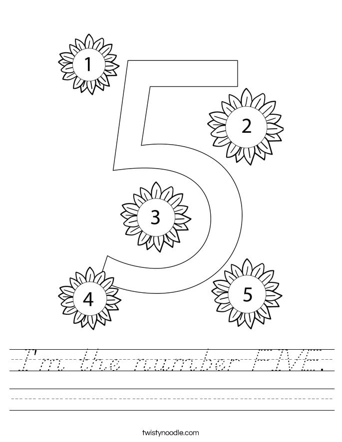I'm the number FIVE. Worksheet