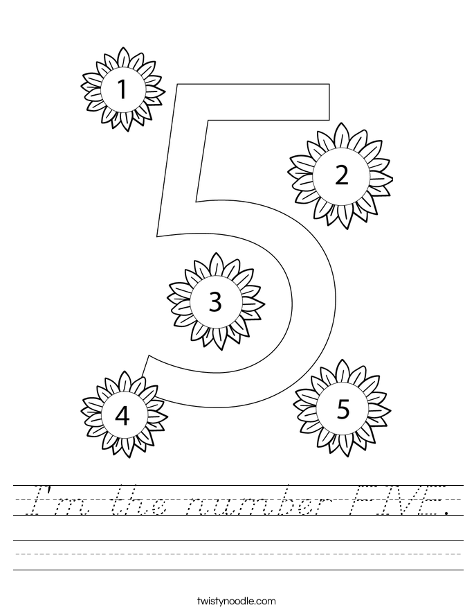 I'm the number FIVE. Worksheet