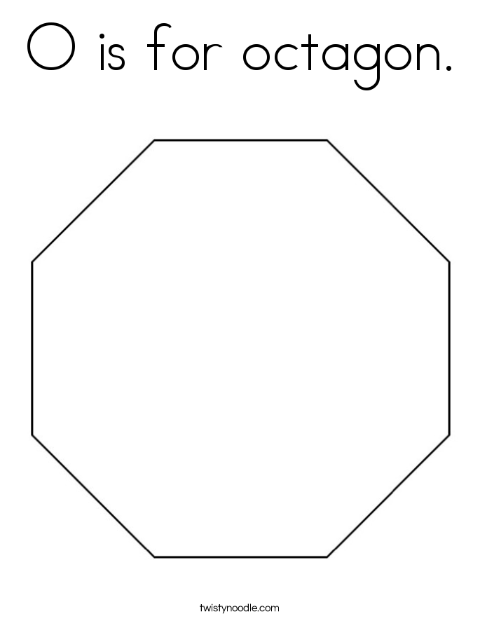 O Is For Octagon Coloring Page Twisty Noodle Octagon Coloring Page