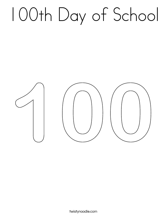 100th Day Of School Coloring Page Twisty Noodle 100th Day Of School Coloring Pages